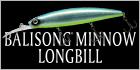 Balisong Minnow Longbill