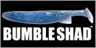 Bumble Shad