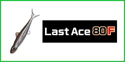 Last Ace 80F