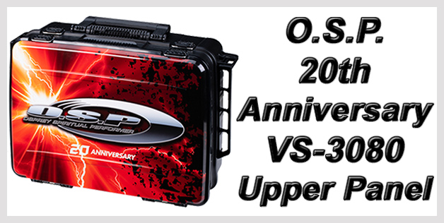 O.S.P. 20th Anniversary VS-3080 Upper Panel