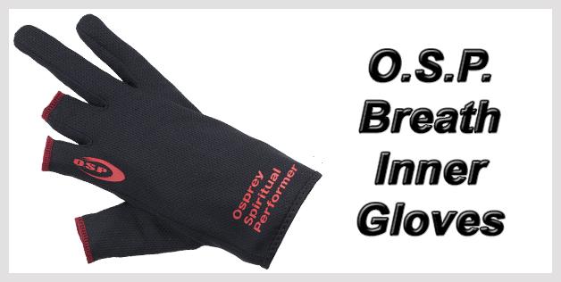 O.S.P. Breath Inner Gloves