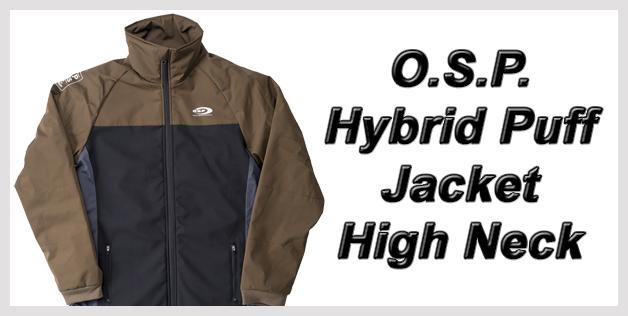 O.S.P. Hybrid Puff Jacket High Neck