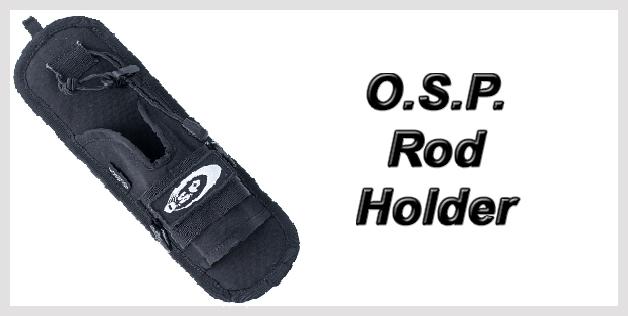 O.S.P. Rod Holder