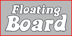 FLOATING BOARD