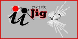 i2 JIG